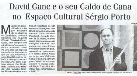 David Ganc e seu caldo de cana do Espaço Cultural Sérgio Porto