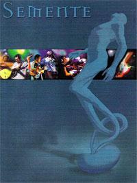 DVD Grupo Semente – 2001