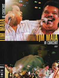 Tim Maia in concert, gravado em 1989 – Lançamento 2007