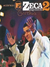 Zeca Pagodinho 2 - Gafieira, Acústico MTV - 2006